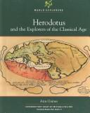 Cover of: Herodotus and the explorers of the Classical age | Ann Gaines