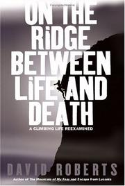 Cover of: On the Ridge Between Life and Death by David Roberts
