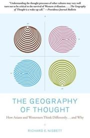 Cover of: The Geography of Thought by Richard Nisbett