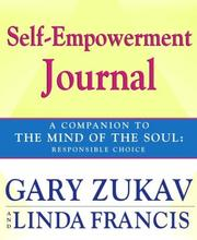 Cover of: Self-Empowerment Journal: A Companion to The Mind of the Soul by Gary Zukav