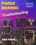 Cover of: Practical electronics troubleshooting | James Perozzo
