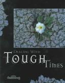 Cover of: Dealing With Tough Times (Minicourses) | Marilyn Kielbasa