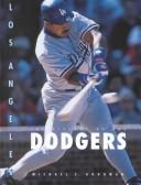 Cover of: Los Angeles Dodgers (Baseball: The Great American Game) | Michael E. Goodman