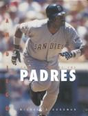 Cover of: San Diego Padres (Baseball (Mankato, Minn.).) | Michael E. Goodman