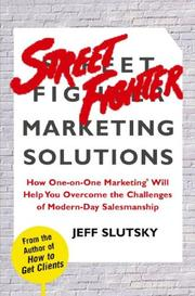 Cover of: Streetfighter marketing solutions | Jeff Slutsky