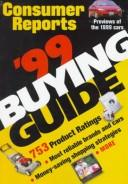 Cover of: The Consumer Reports 1999 Buying Guide (Consumer Reports Buying Guide) | Consumers Union of United States.