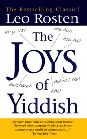 Cover of: The joys of Yiddish | Leo Calvin Rosten