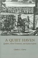Cover of: A quiet haven by Cherry, Charles L.