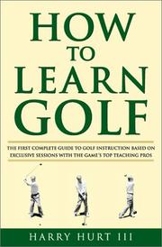 Cover of: How to Learn Golf by Harry Hurt III