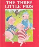 Cover of: Three Little Pigs by Grace