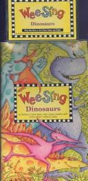 Cover of: Wee Sing Dinosaurs book and cassette by Susan Hagen Nipp