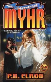 Cover of: The adventures of Myhr | P. N. Elrod