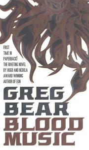 Cover of: Blood Music by Greg Bear