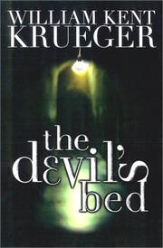 Cover of: The devil's bed | William Kent Krueger