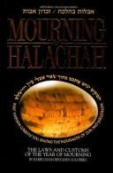 Cover of: Mourning in halachah = by Ḥayim Binyamin ben B. P. Goldberg