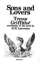 Cover of: Sons and lovers | Trevor Griffiths