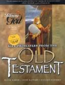 Cover of: Life Principles from the Old Testament (Following God Character Series) | Richard L. Shepherd