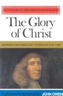 Cover of: The Glory of Christ by John Owen