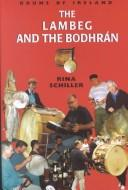 Cover of: The lambeg and the bodhrán by Rina Schiller