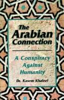 Cover of: The Arabian connection | Kasem Khaleel