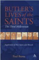 Cover of: BUTLER'S LIVES OF THE SAINTS: THE THIRD MILLENNIUM by PAUL BURNS