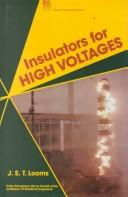 Cover of: Insulators for high voltages | J. S. T. Looms