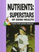 Cover of: Nutrients | Barbara J. Patten