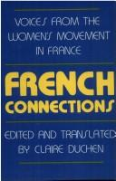 Cover of: French Connections | Claire Duchen