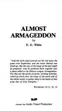 Cover of: Almost Armageddon | Ellen Gould Harmon White