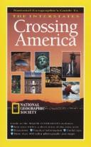 Cover of: Crossing America by National Geographic Society