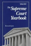 Cover of: The Supreme Court Yearbook 1996-1997 (Supreme Court Yearbook) | Kenneth Jost