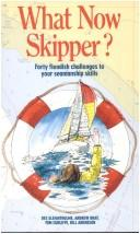 Cover of: What Now Skipper? | Tom Cunliffe
