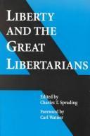Liberty and the Great Libertarians