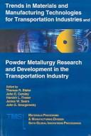 Cover of: Trends in materials and manufacturing technologies for transportation industries | Global Innovations Symposium (6th 2005 San Francisco, Calif.)