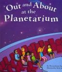 Cover of: Out and About at the Planetarium (Field Trips) by Theresa Jarosz Alberti