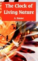 Cover of: The clock of living nature | A. Emme