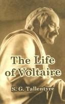 Cover of: The life of Voltaire | S. G. Tallentyre