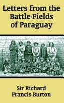 Cover of: Letters from the Battle-Fields of Paraguay | Burton, Richard Sir