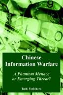 Cover of: Chinese information warfare | Toshi Yoshihara
