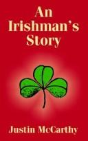 Cover of: An Irishman's Story by Justin McCarthy
