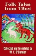 Cover of: Folk tales from Tibet by W. F. O'Connor