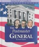 Cover of: The postmaster general by Scott Ingram
