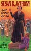 Cover of: Susan B. Anthony | Jeanne Gehret