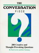 Cover of: The Conversation Piece by Bret Nicholaus