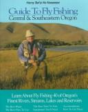 Cover of: Harry Teel's no nonsense guide to fly fishing central & southeastern Oregon | Harry Teel