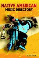 Cover of: Native American Music Directory by Gregory J. Gombert