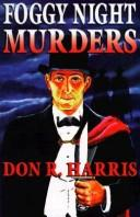 Cover of: Foggy Night Murders by Don R. Harris