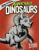 Cover of: How to Draw Ferocious Dinosaurs | Aaron Sautter