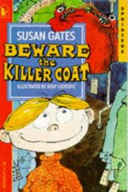 Cover of: Beware the Killer Coat | Susan P. Gates