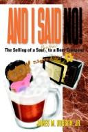 Cover of: And I said, no! | James M. Hobson
